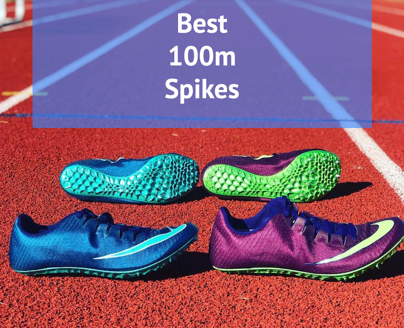 Best 100m Spikes You Can Buy 2020